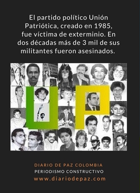 El partido político unión patriótica, creado en 1985, fue víctima de exterminio. En dos décadas más de-2.jpg