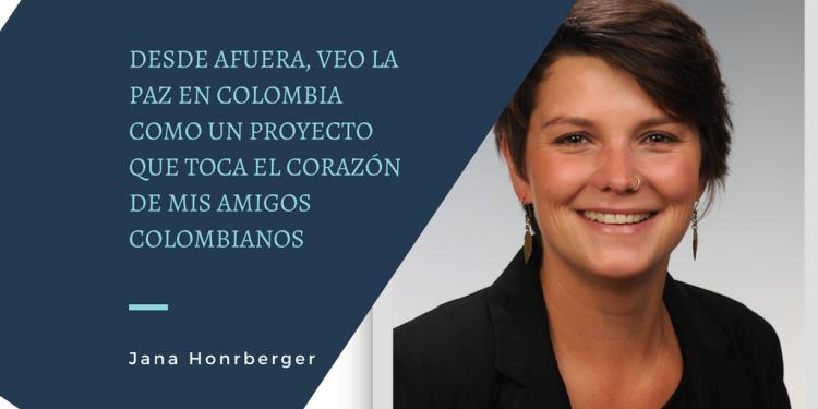 Desde afuera, veo la paz en colombia como un proyecto que toca el corazón de mis amigos colombianos