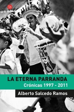 alberto salcedo ramos_la eterna parranda_tapa.jpg