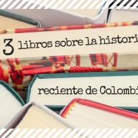 Tres libros (que puedes descargar gratis) para estudiar la historia reciente de Colombia