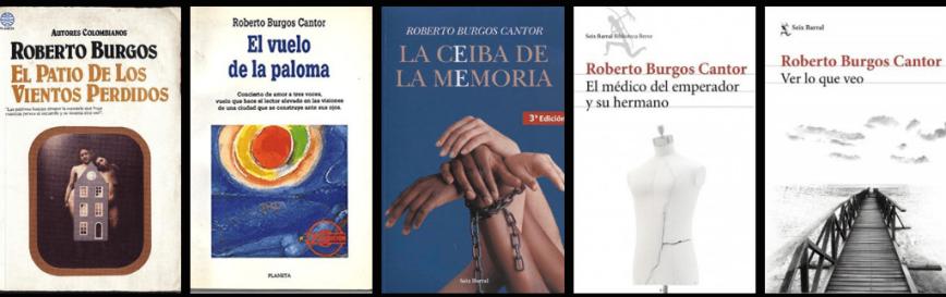 Novelas de Roberto Burgos Cantor