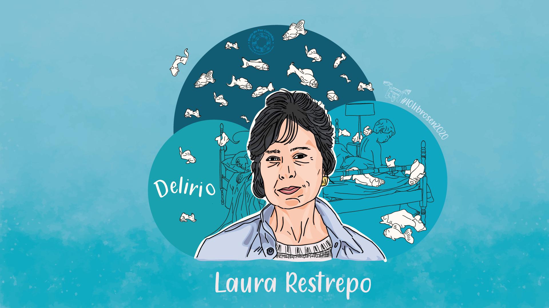 Colombia lee Delirio de Laura Restrepo