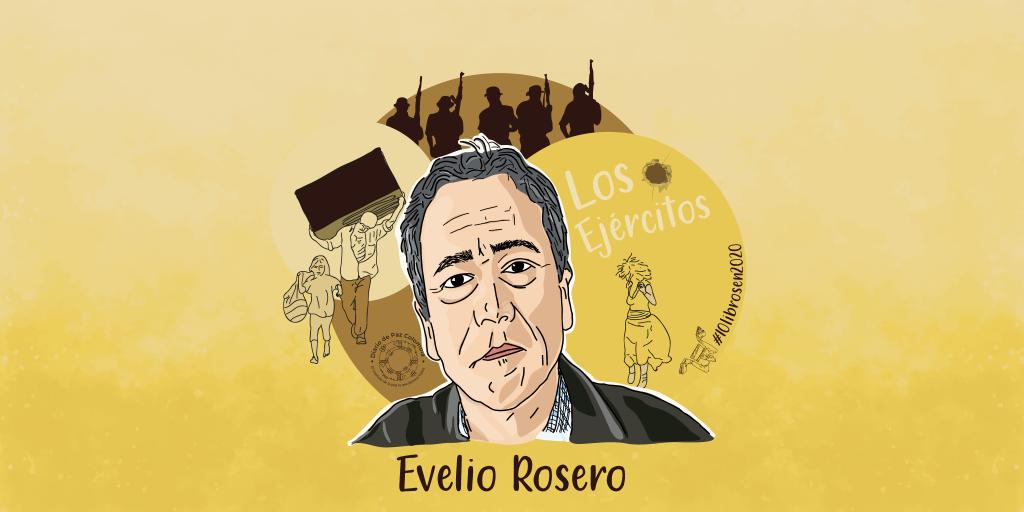 Los ejercitos de Evelio Rosero